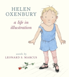 Helen Oxenbury: A Life in Illustration, Hardback Book