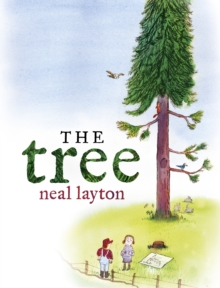The Tree : An Environmental Fable, Hardback Book
