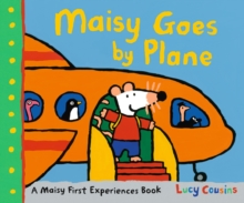 Maisy Goes by Plane, Hardback Book