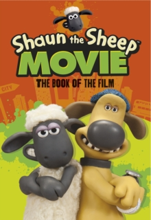 Shaun the Sheep Movie - The Book of the Film, Paperback / softback Book