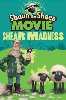 Shaun the Sheep Movie - Shear Madness, Paperback Book