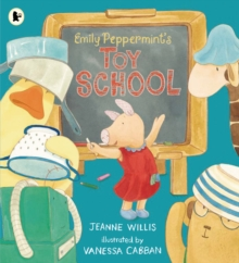 Emily Peppermint's Toy School, Paperback Book