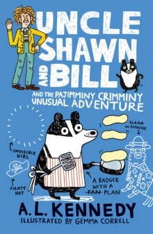 Uncle Shawn and Bill and the Pajimminy-Crimminy Unusual Adventure, Hardback Book
