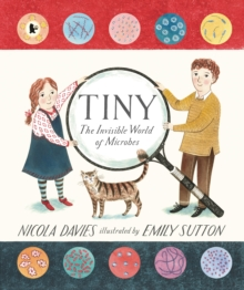 Tiny : The Invisible World of Microbes, Paperback / softback Book