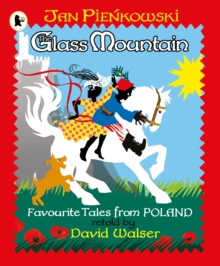 The Glass Mountain: Tales from Poland, Paperback / softback Book