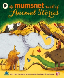 The Mumsnet Book of Animal Stories, Paperback Book
