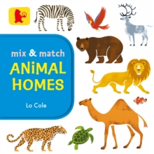 Mix and Match: Animal Homes, Board book Book
