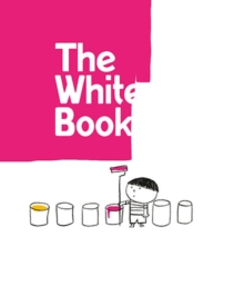 The White Book : a minibombo book, Hardback Book