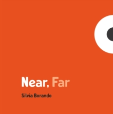Near, Far : a minibombo book, Hardback Book