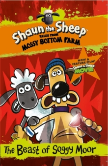 Shaun the Sheep: The Beast of Soggy Moor, PDF eBook