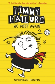 Timmy Failure: We Meet Again, Paperback Book