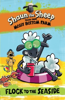 Shaun the Sheep: Flock to the Seaside, PDF eBook