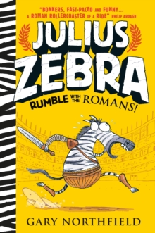 Julius Zebra: Rumble with the Romans!, Paperback Book