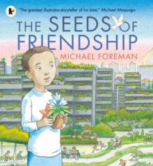 The Seeds of Friendship, Paperback / softback Book