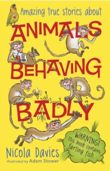 Animals Behaving Badly, Paperback Book
