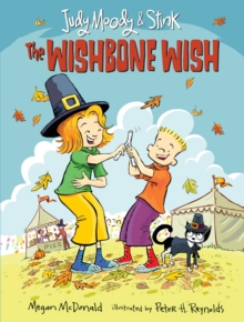 Judy Moody and Stink: The Wishbone Wish, Paperback Book