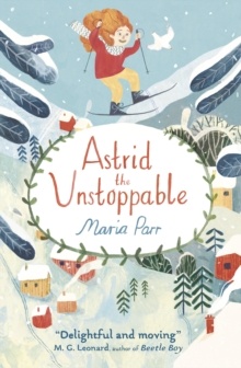 Astrid the Unstoppable, Paperback Book