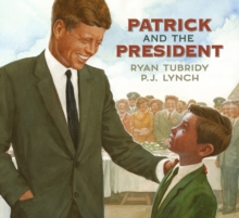 Patrick and the President, Hardback Book