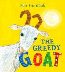 The Greedy Goat, Hardback Book