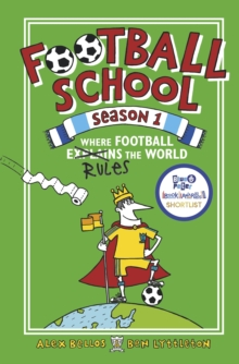 Football School Season 1: Where Football Explains the World, Hardback Book