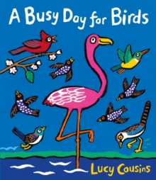 A Busy Day for Birds, Hardback Book