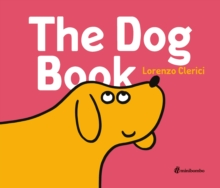 The Dog Book : a minibombo book, Hardback Book