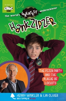 Hank Zipzer: The Pizza Party and the Plague of Locusts, Paperback / softback Book