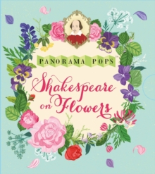 Shakespeare on Flowers: Panorama Pops, Hardback Book