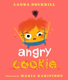 Angry Cookie, Hardback Book
