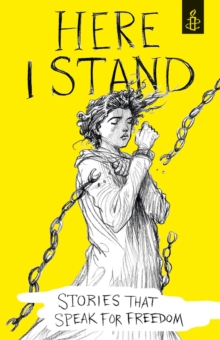 Here I Stand: Stories that Speak for Freedom, PDF eBook