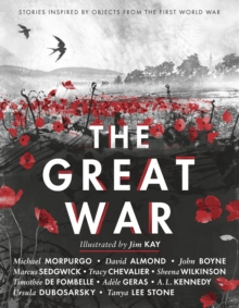 The Great War: Stories Inspired by Objects from the First World War, Paperback Book