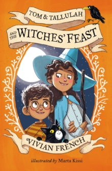 Tom & Tallulah and the Witches' Feast, Paperback / softback Book