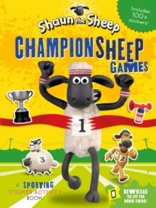 Shaun the Sheep Championsheep Games : A Sporting Sticker Activity Book, Paperback / softback Book