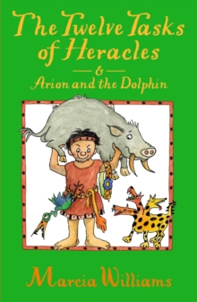 The Twelve Tasks of Heracles and Arion and the Dolphins, Paperback Book