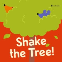 Shake the Tree! : a minibombo book, Hardback Book