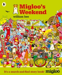 Migloo's Weekend, Paperback / softback Book