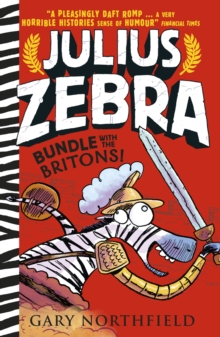 Julius Zebra: Bundle with the Britons!, Paperback Book