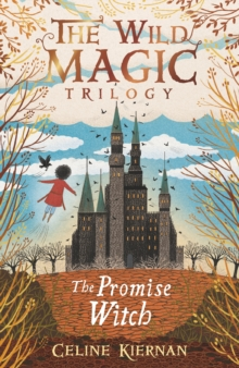 The Promise Witch (The Wild Magic Trilogy, Book Three), Paperback / softback Book