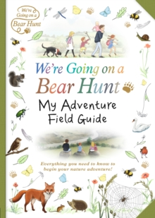 We're Going on a Bear Hunt: My Adventure Field Guide, Paperback Book