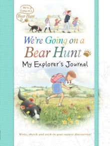 We're Going on a Bear Hunt: My Explorer's Journal, Paperback / softback Book