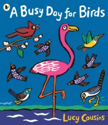 A Busy Day for Birds, Paperback / softback Book