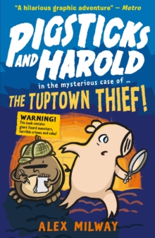Pigsticks and Harold: the Tuptown Thief!, Paperback Book