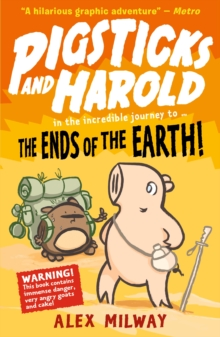 Pigsticks and Harold: the Ends of the Earth!, Paperback Book