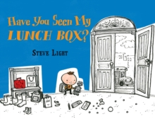 Have You Seen My Lunch Box?, Board book Book