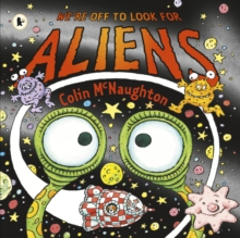 We're off to Look for Aliens, Paperback Book