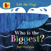 Who Is the Biggest?, Board book Book