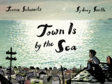 Town Is by the Sea, Hardback Book
