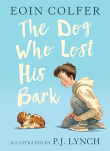 The Dog Who Lost His Bark, Hardback Book
