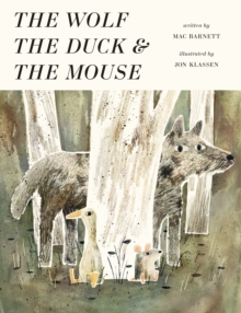 The Wolf, the Duck and the Mouse, Hardback Book
