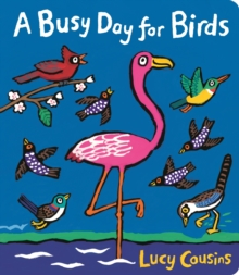A Busy Day for Birds, Board book Book
